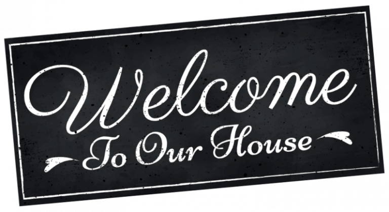 Schild mit Welcome to our House